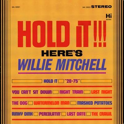Hold It! - Willie Mitchell