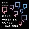 Manchester Conversations