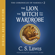 C. S. Lewis - The Lion, the Witch, and the Wardrobe: The Chronicles of Narnia (Unabridged)