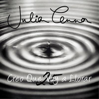 Creo Que Voy a Llorar (25) - Single - Julian Lennon