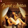 Javed Akhtar - Birthday Special