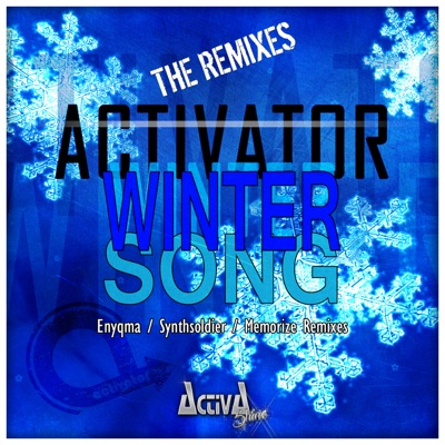 Winter Song (The Remixes) - Single - Activator
