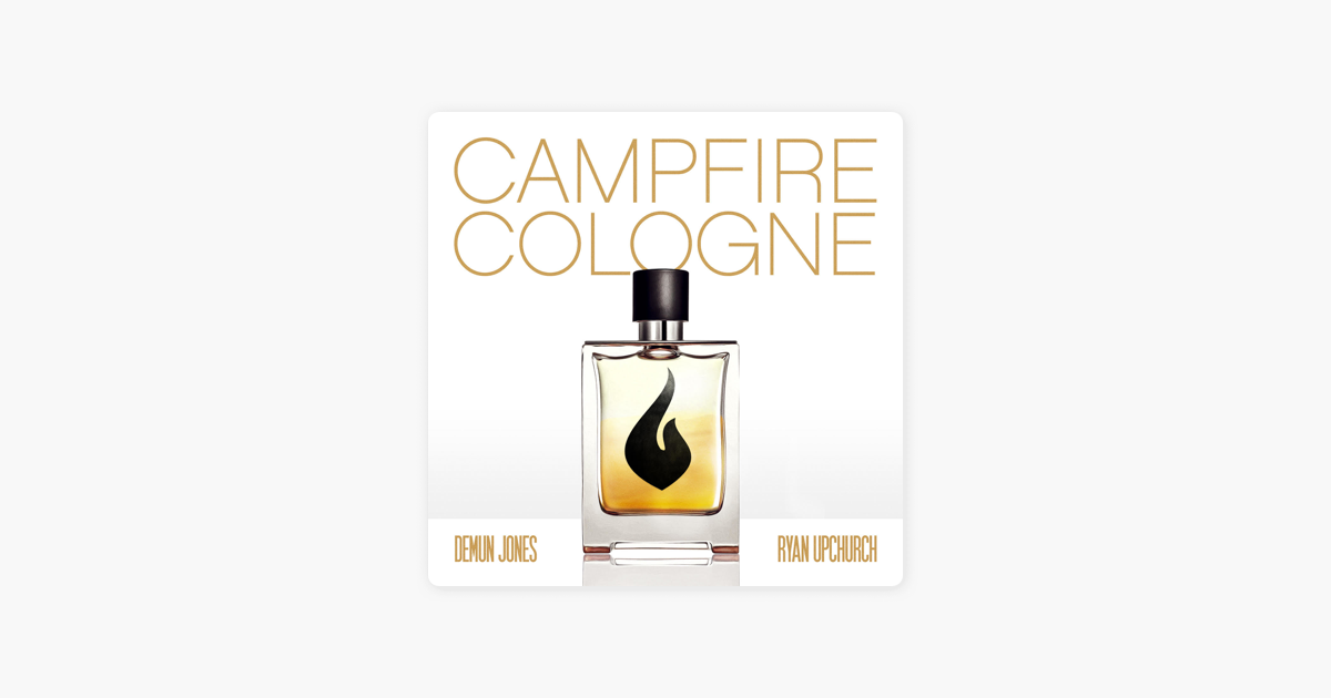 ‎Campfire Cologne (feat. Ryan Upchurch) - Single by Demun ...