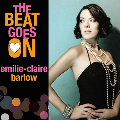 The Beat Goes On - Emilie-Claire Barlow