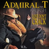 Love Don't Crack (feat. Kalash) - Single