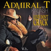 Love Don't Crack (feat. Kalash) - Single