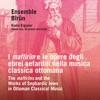 I Maftirîm e le opere degli ebrei sefarditi nella musica classica ottomana The Maftirîm and the Works of Sephardic Jews in Ottoman Classical Music