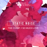Static Noise - The Chant
