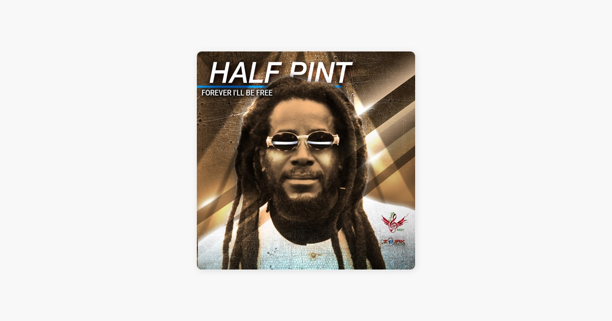 Forever ill be free single by half pint on itunes forever ill be free single by half pint on itunes m4hsunfo