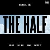 The Half (TWRK x GRAVES Remix) [feat. Young Thug, Jeremih & Swizz Beatz] - Single
