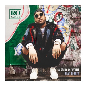 Already Knew That (Remix) [feat. G-Eazy] - Single Mp3 Download