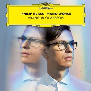 Philip Glass: Piano Works – Vikingur Olafsson