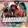 Baadshaho (Original Motion Picture Soundtrack)