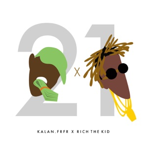 21 (feat. Rich The Kid) - Single Mp3 Download