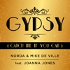 Norda & Mike De Ville ft... - Gypsy