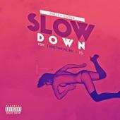 Slow Down (feat. YG & Christina Milian) - Single