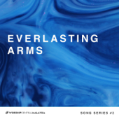 Everlasting Arms (feat. Stew Mcilrath) [Song Series #2]