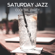 Jazz Cocktail Party Ensemble - Saturday Jazz – Cocktail Party, Funky Time, Bar Music Moods, Late Night Jazz for Entertaining, Chillout in Jazz Club, Party Background Music