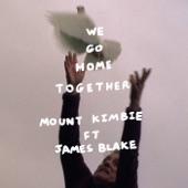 Mount Kimbie - We Go Home Together