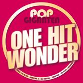 Pop Giganten - One Hit Wonder