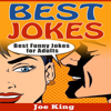 Joe King - Best Jokes: Best Funny Jokes for Adults: Funny Jokes, Stories & Riddles, Book 2 (Unabridged)  artwork