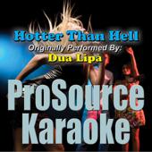 Hotter Than Hell (Originally Performed By Dua Lipa) [Instrumental]
