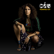 Remixed EP - Céu - Céu