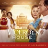 Viceroy's House (Original Motion Picture Soundtrack), A. R. Rahman