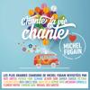 Tout va changer (Love Michel Fugain) - Florent Mothe