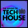 The Sound of Tech House - Ministry of Sound