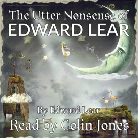 Utter Nonsense of Edward Lear (Unabridged) audiobook