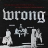 Wrong (feat. A$AP Rocky & A$AP Ferg) - Single, A$AP Mob
