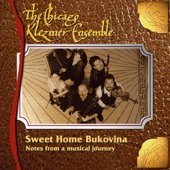 The Chicago Klezmer Ensemble - Sweet Home Bukovina