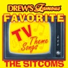 Drew's Famous Favorite TV Theme Songs: The Sitcoms