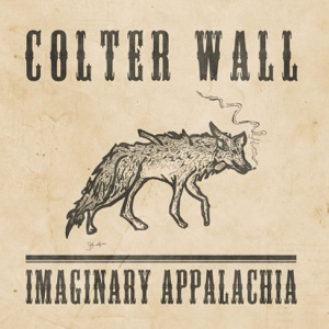 Colter Wall - Johnny Boy's Bones feat. The Dead South