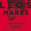 Dvanáctpomalých Pětrychlých Jednanová - Leos Mares