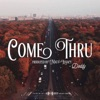 Come Thru - Single, Doddy