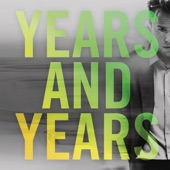 Years & Years (Remixes) - EP