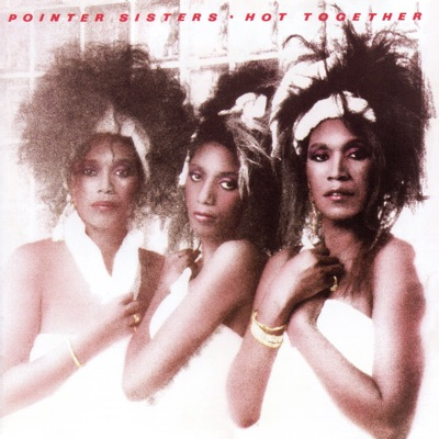 Hot Together (Expanded Edition) - Pointer Sisters