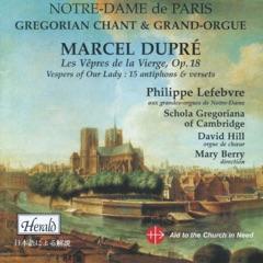 Dupré: Les vêpres de la Vierge, Op. 18