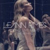 Long Live Love (The Remixes), LeAnn Rimes