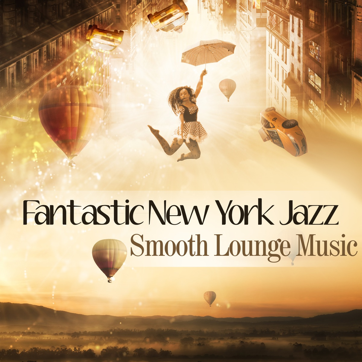 Fantastic New York Jazz: Smooth Lounge Music, Cool & Funky