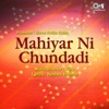 Mahiyar Ni Chundadi Original Motion Picture Soundtrack EP