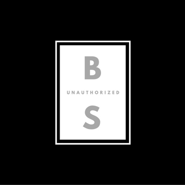 UnAuthorized BS Presents Brews & BS