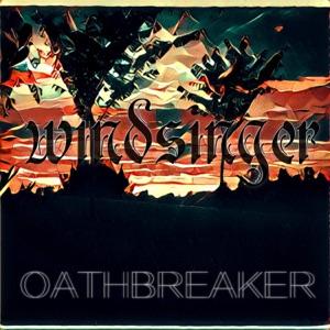 Windsinger - Oathbreaker