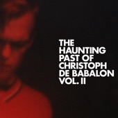 Christoph De Babalon - Are You Talking to Me?