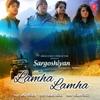 Lamha Lamha From Sargoshiyan Single