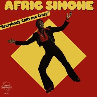 Everybody Calls Me Crazy - Afric Simone