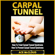 Ace McCloud - Carpal Tunnel: How to Treat Carpal Tunnel Syndrome (Unabridged)