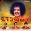 The Spiritual Sathya Sai Baba
